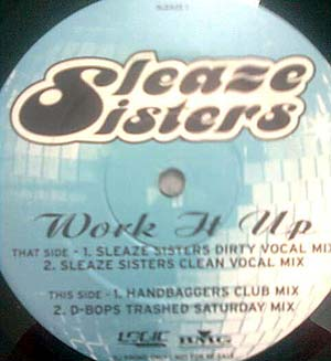 Sleaze Sisters - Work It Up