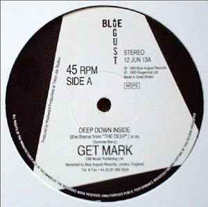 Get Mark - Deep Down Inside (The Theme From