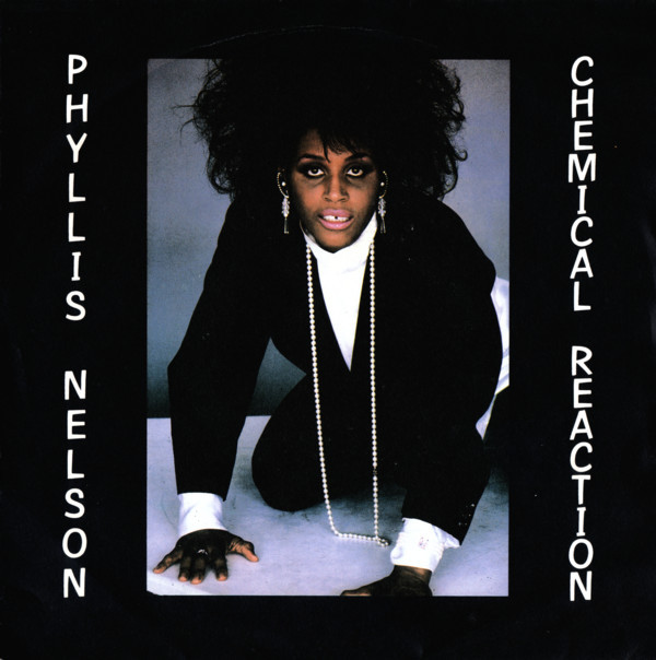 Phyllis Nelson - Chemical Reaction