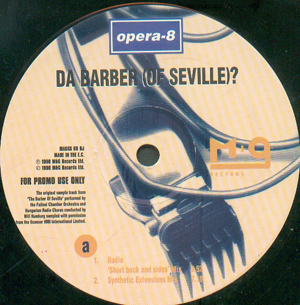 Opera-8 - Da Barber (Of Seville)?