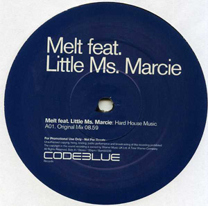 Melt Feat. Little Ms. Marcie - Hard House Music