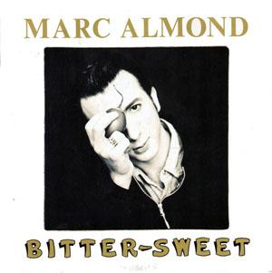 Marc Almond - Bitter-Sweet