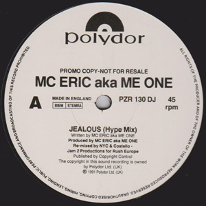 MC Eric Aka Me One - Jealous (Hype Mix)
