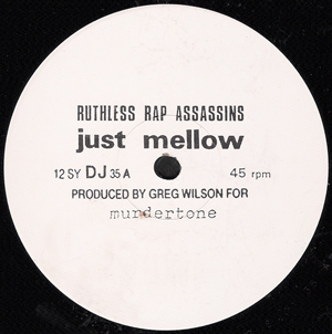 Ruthless Rap Assassins - Just Mellow