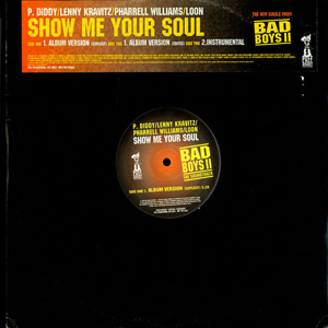 P. Diddy / Lenny Kravitz / Pharrell Williams - Show Me Your Soul