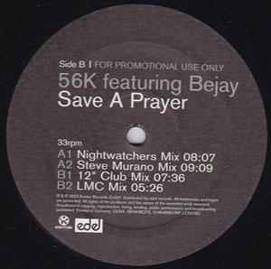 56K Featuring Bejay - Save A Prayer