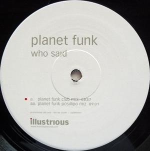 Planet Funk - Who Said