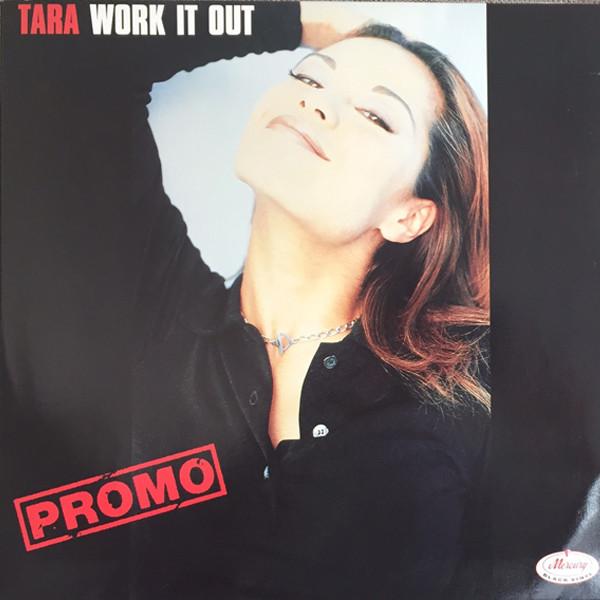 Tara - Work It Out