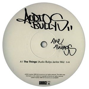 AUDIO BULLYS - THE THINGS / TURNED AWAY