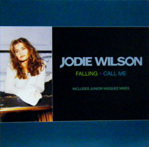 Jodie Wilson - Falling / Call Me