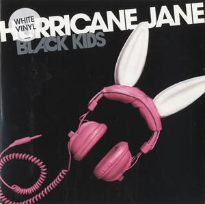 Black Kids - Hurricane Jane
