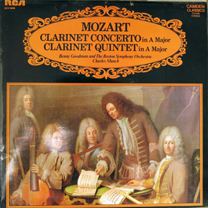 Mozart, Benny Goodman : Boston Symp. Orch. -  Clarinet Concerto In A Major / Clarinet Quintet