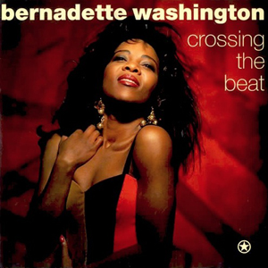 Bernadette Washington - Crossing The Beat