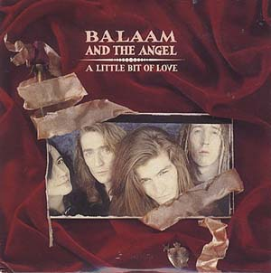 Balaam And The Angel - A Little Bit Of Love