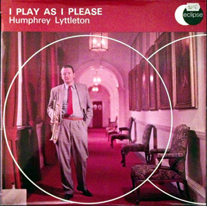 Humphrey Lyttelton - I Play As I Please