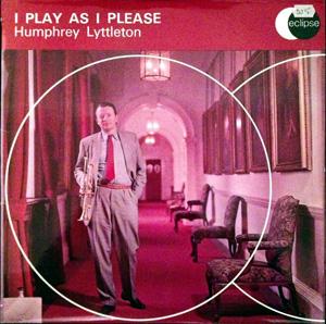 Humphrey Lyttelton - I Play As I Please