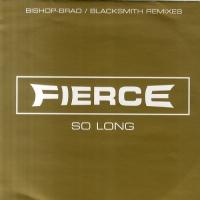 Fierce - So Long