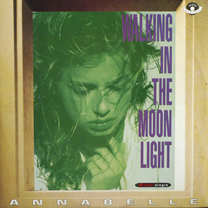 Annabelle - Walking In The Moon Light