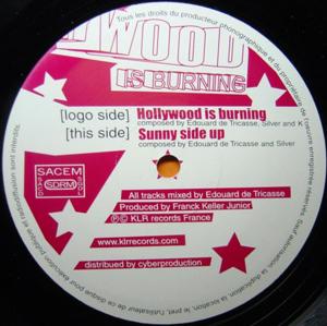 Franck Keller Junior Presents Edouard de Tricasse - Hollywood Is Burning