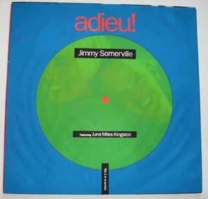 Jimmy Somerville Featuring June Miles-Kingston - Comment Te Dire Adieu