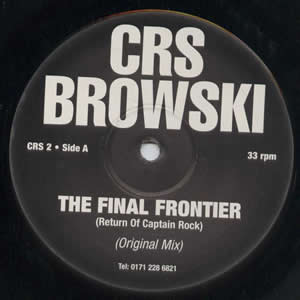 CRS BROWSKI - THE FINAL FRONTIER
