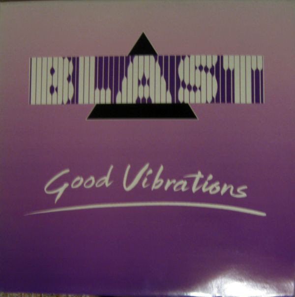 Blast - Good Vibrations