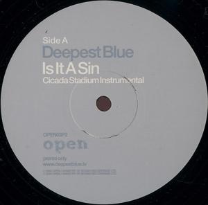 Deepest Blue - Is It A Sin