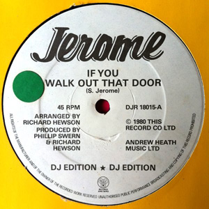 Jerome - If You Walk Out That Door