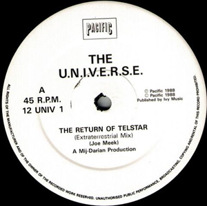 U.N.I.V.E.R.S.E., The - The Return Of Telstar