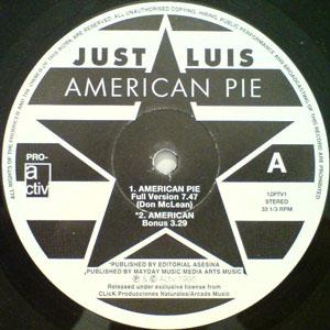 Just Luis - American Pie (UK Remixes)