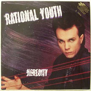 Rational Youth - Heredity