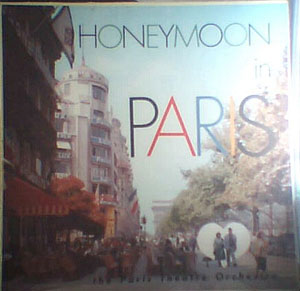 Paris Theatre Orchestra, The - Honeymoon In Paris