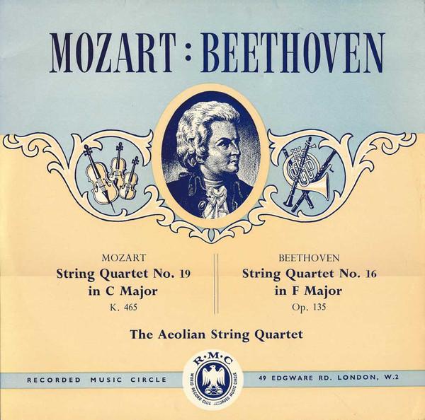 Mozart - Beethoven - Aeolian String Quartet - String Quartets  No. 19 K. 465 No. 16 Op.135