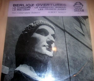 Berlioz - Paris Conservatoire Orch Albert Wolff LP -  Berlioz Overtures