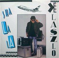 Ken Laszlo - Sha La La