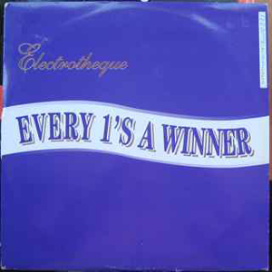 ELECTROTHEQUE - Every 1's A Winner - 12 inch x 1