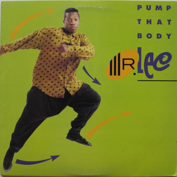 Mr. Lee - Pump That Body