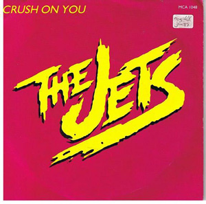 Jets, The - Crush On You