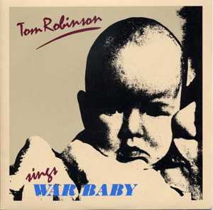 Tom Robinson - War Baby