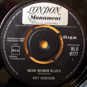 Roy Orbison - Mean Woman Blues / Blue Bayou