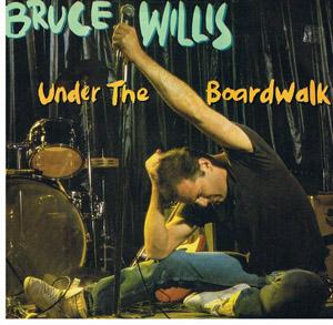 Bruce Willis - Under The Boardwalk