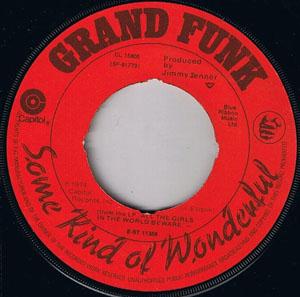 Grand Funk - Some Kind Of Wonderful