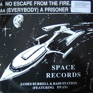 JAMES BURRELL AND BASS STATION - NO ESCAPE FROM THE FIRE