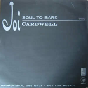 JOI CARDWELL - SOUL TO BARE