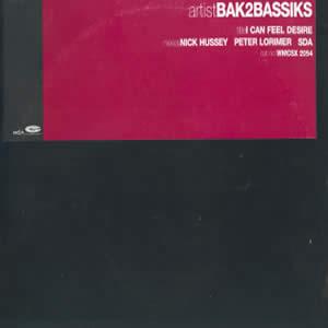 BAK2BASSIKS - I CAN FEEL DESIRE