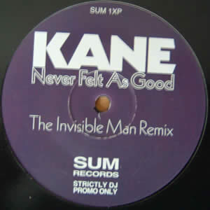 KANE - NEVER FELT AS GOOD