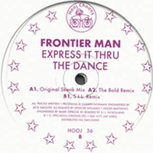 FRONTIER MAN - EXPRESS IT THRU THE DANCE (DOUBLE)