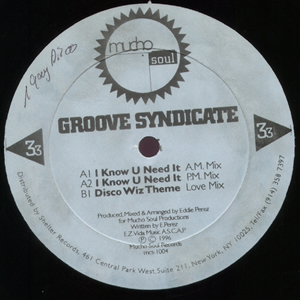 GROOVE SYNDICATE - I KNOW U NEED IT