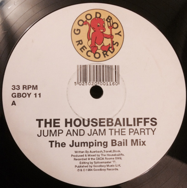 THE HOUSEBAILIFFS - JUMP AND JAM THE PARTY