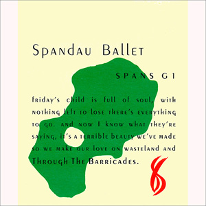 Spandau Ballet - Through The Barricades